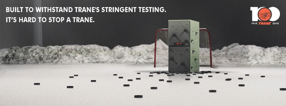 Built to withstand Trane's stringent testing. it's hard to stop a trane.