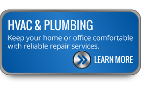 HVAC AND PLUMBING - Keep your home or office comfortable with reliable repair services